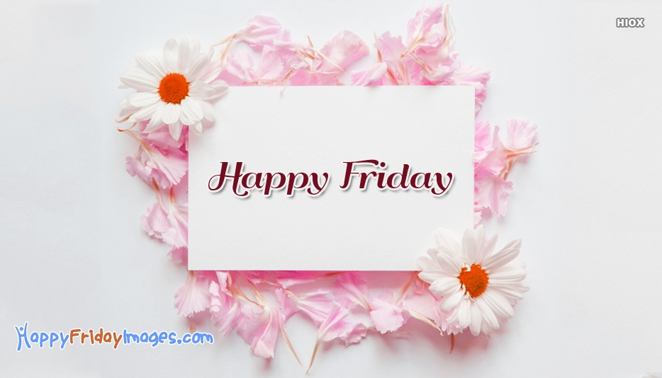 Cute Friday Wishes | Happy Friday