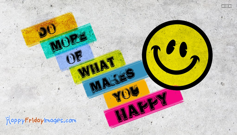 Do More of What Makes You Happy Artwork