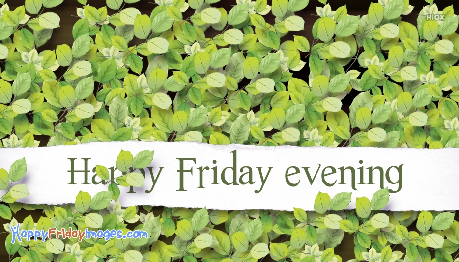 Friday Evening Wishes Images