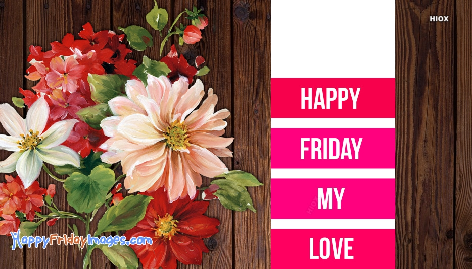 Lovely Happy Friday Wishes Images