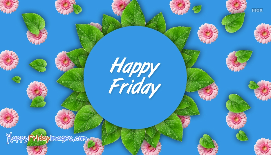 Happy friday greetings images m4hsunfo