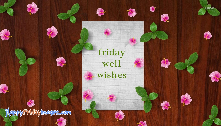Friday Well Wishes Images