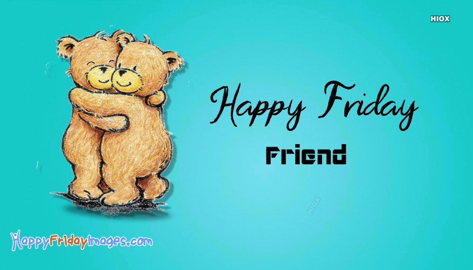 Happy Friday Teddy Bear Images