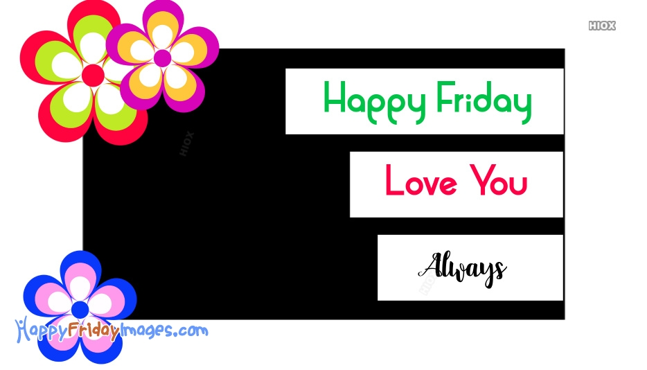 Happy Friday Images For Boyfriend