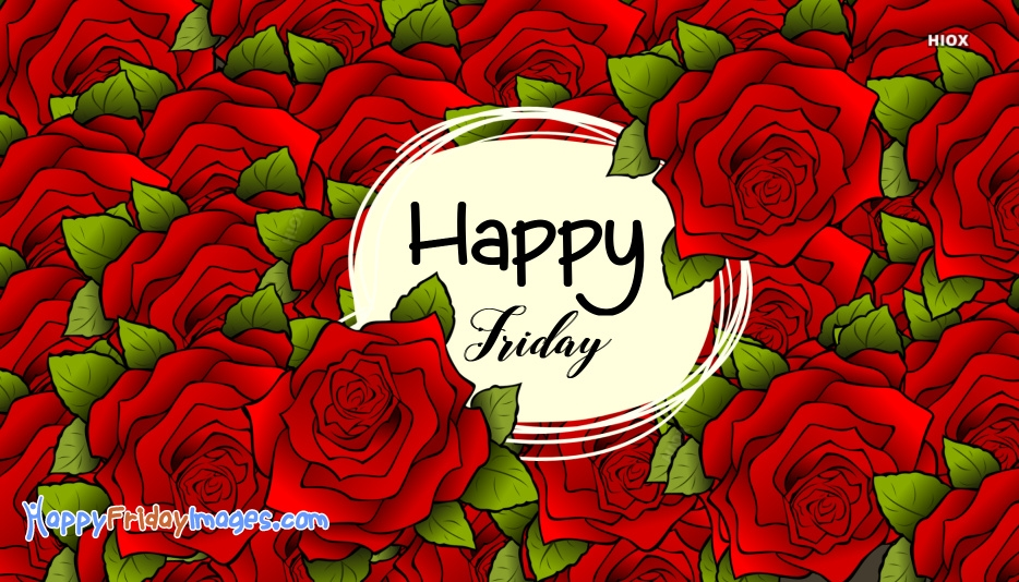 Happy Friday Rose Pictures Images
