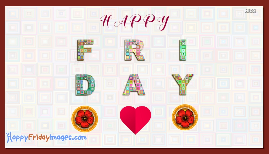 Happy Friday Text Images