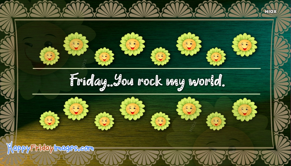 Have A Rockin Friday Images
