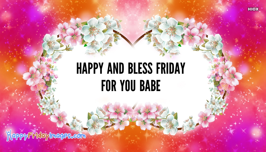 Blessed Happy Friday Wishes