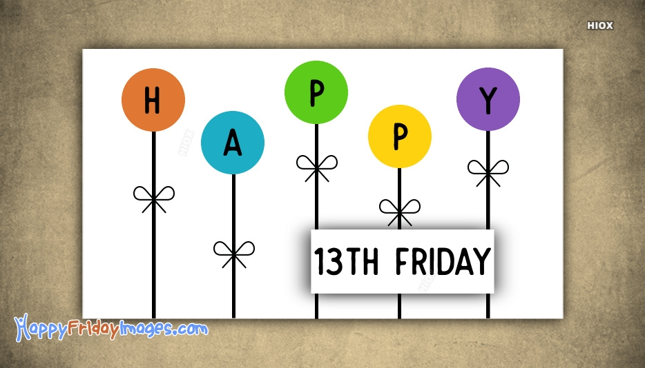Happy 13th Friday Wishes Images