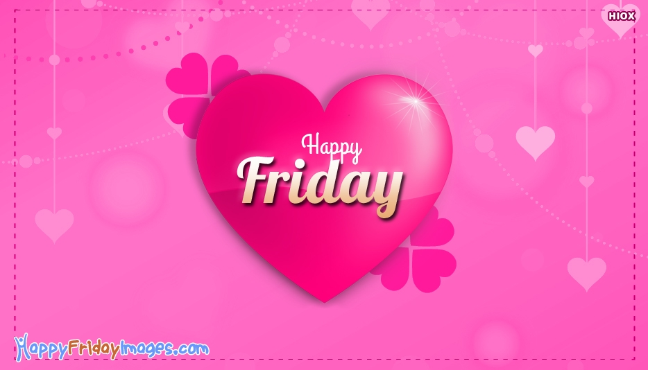 Happy Friday Dear Friend Pictures