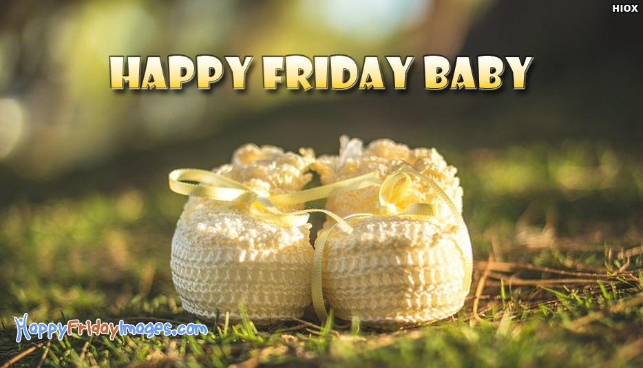 Happy Friday Baby - Happy Friday Images for Lover