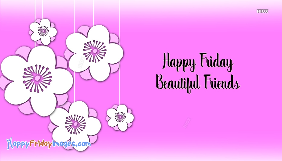 Happy Friday Images for Beautiful
