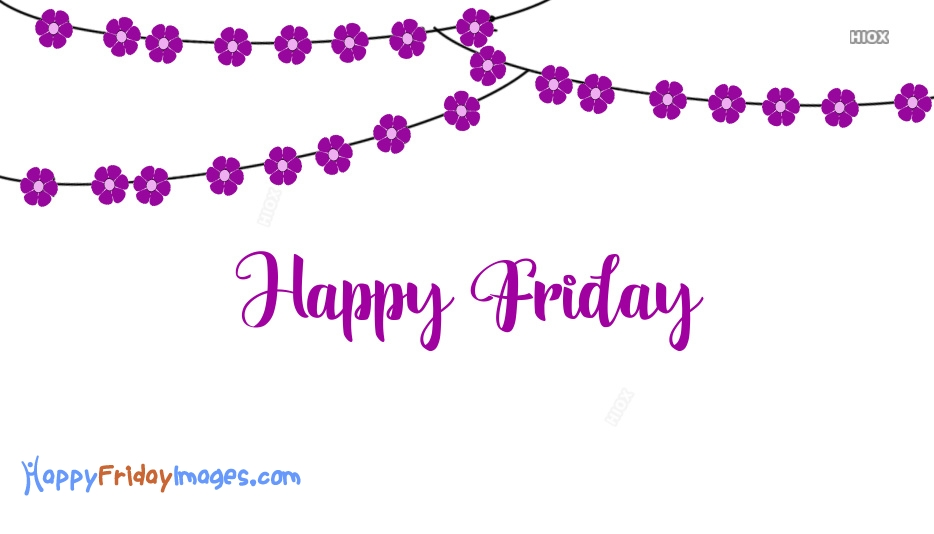 Happy Friday Beautiful Images