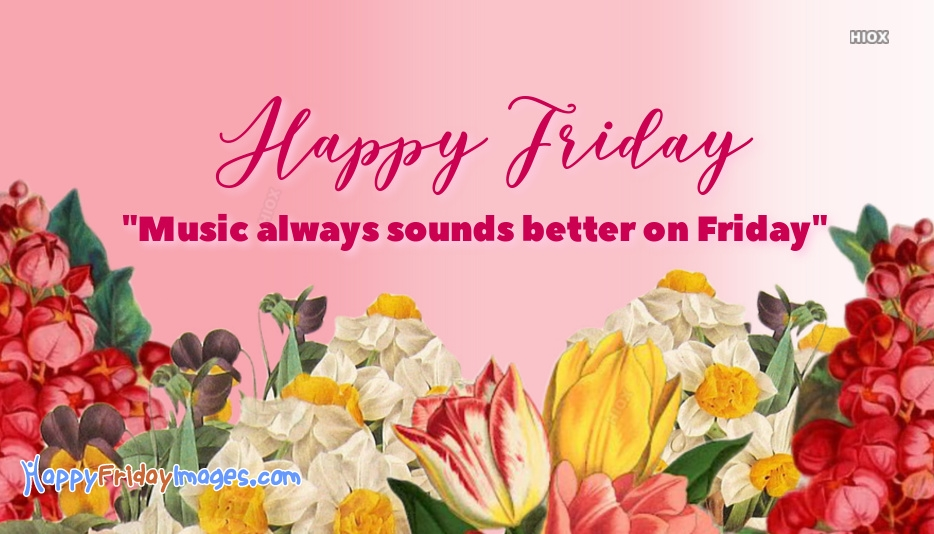 Happy Friday Beautiful Quotes
