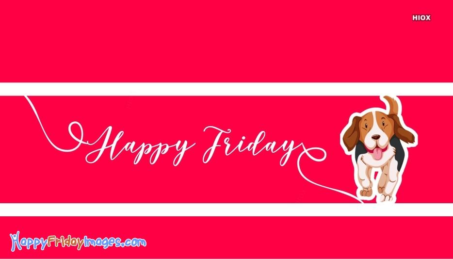 Happy Friday Dog Image
