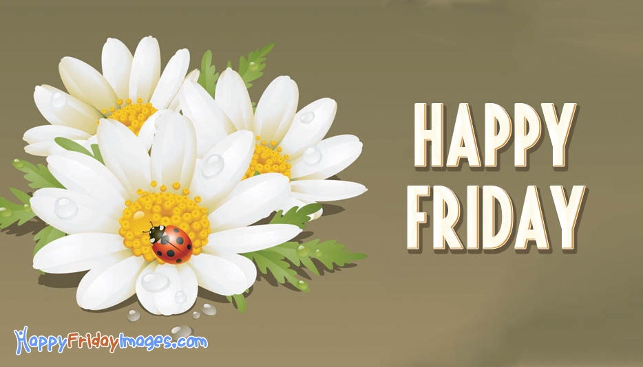 Happy Friday Images With Flowers