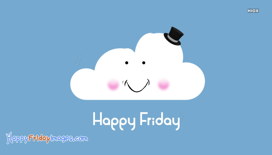Cute Happy Friday Wishes Images, Pictures