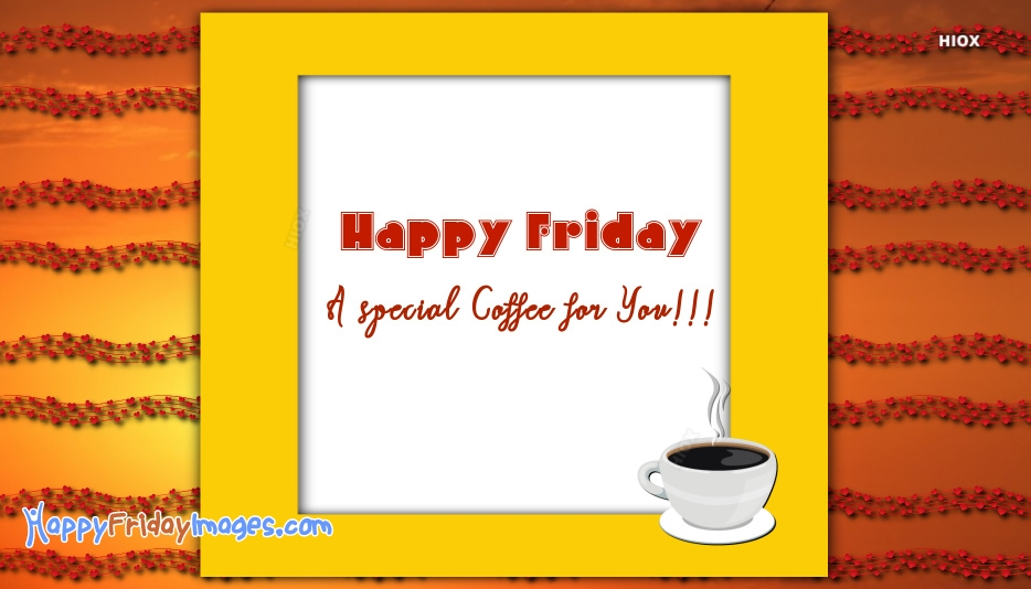Happy Friday Images With Coffee