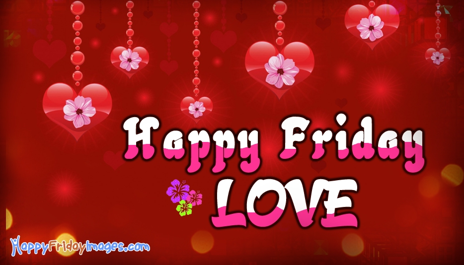 Happy Friday Images for Love