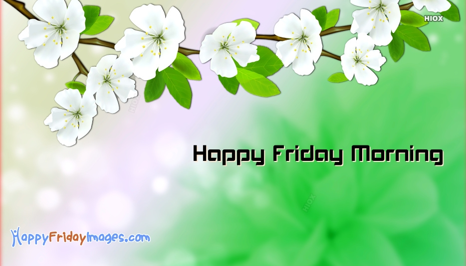 Happy friday morning greetings happyfridayimages happy friday morning greetings m4hsunfo