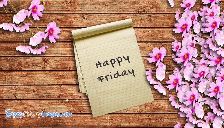 Happy Friday Photos