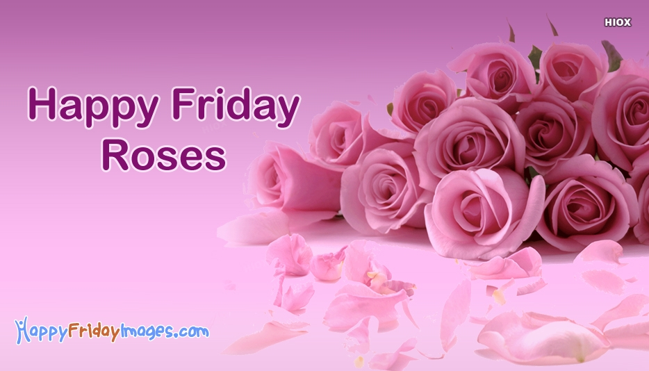Happy Friday Images for Flowers