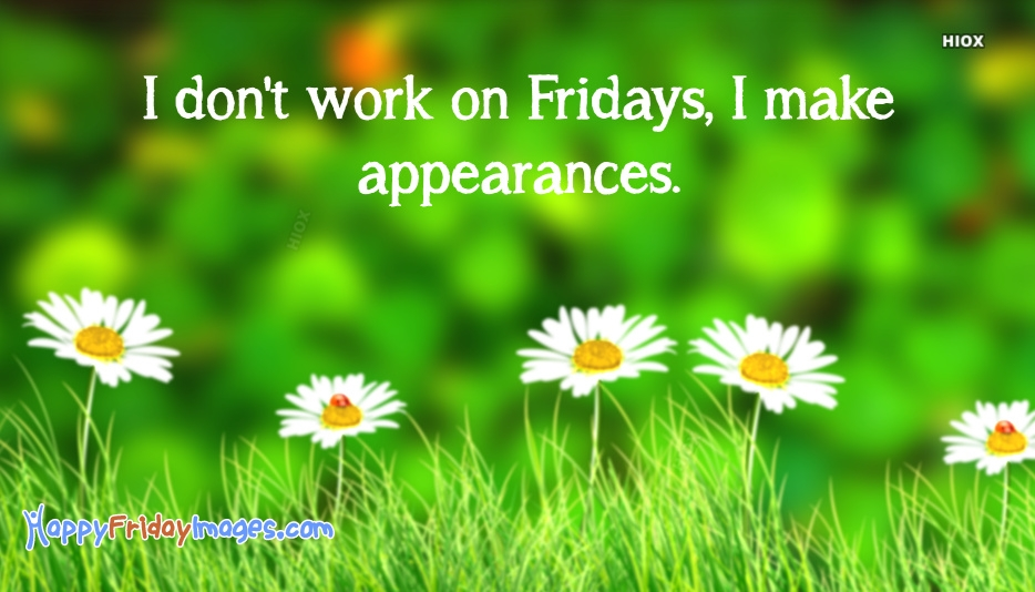 Happy Friday Work Quotes, Images