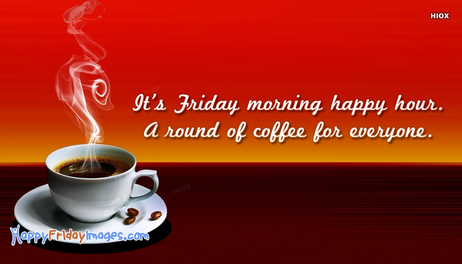 Happy Friday Images for Good Morning