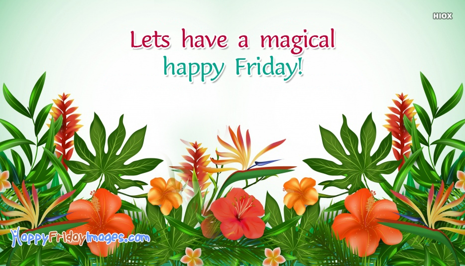 Magical Friday Images, Quotes