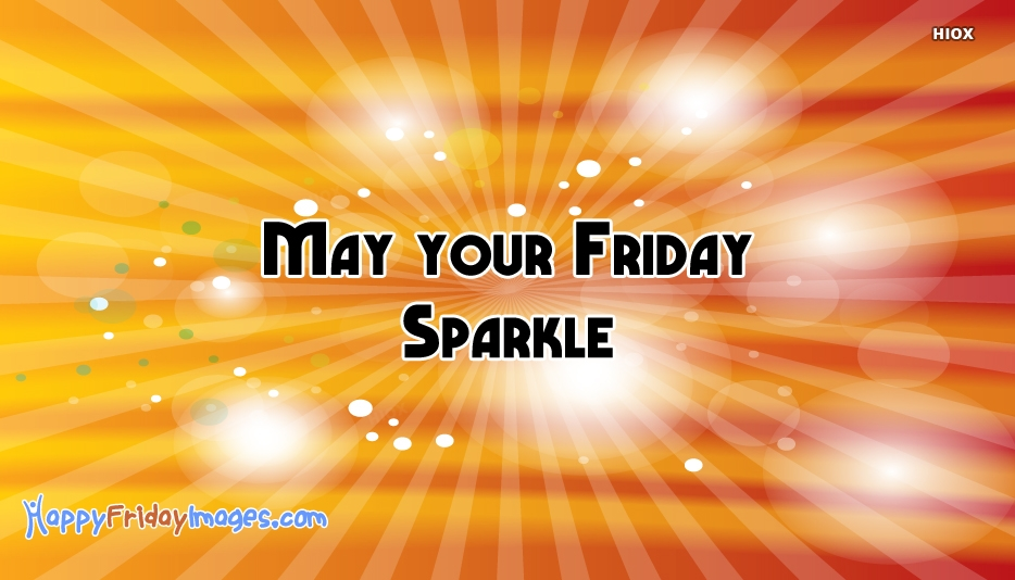 Happy Friday Sparkling Images