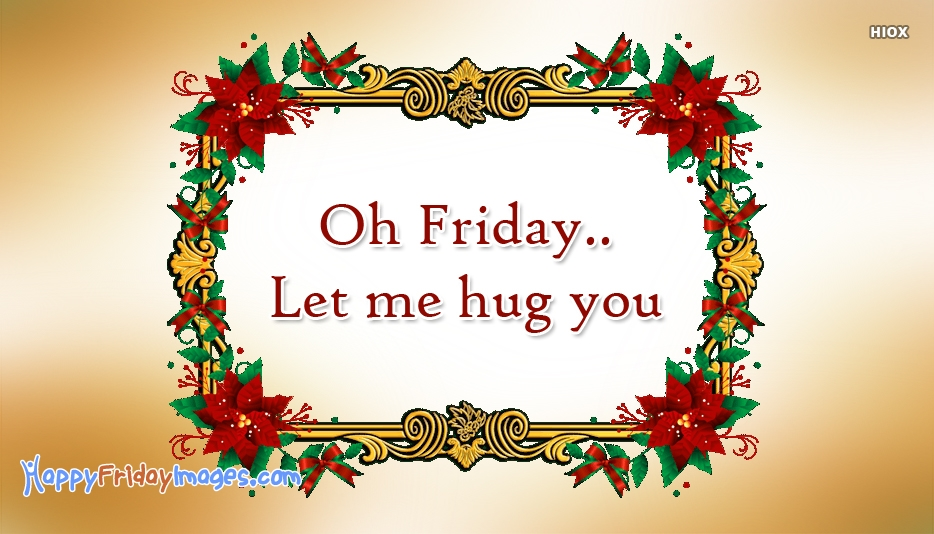 Happy Friday Hug Pictures