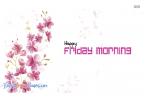 Friday Morning Wishes Images
