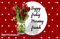 Friday Morning Wishes To Friends