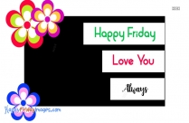 Friday Wishes For Him