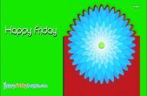 Happy Friday Pic