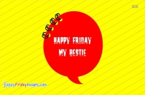 Happy Friday Bestie Images