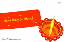 Happy Friday Jai Mata Di