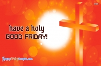 Holy Friday Wishes