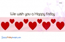 We Wish You A Happy Friday