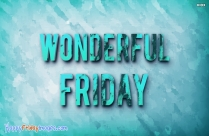 Wonderful Friday Images