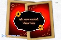 அன்பு காலை வணக்கம். Happy Friday